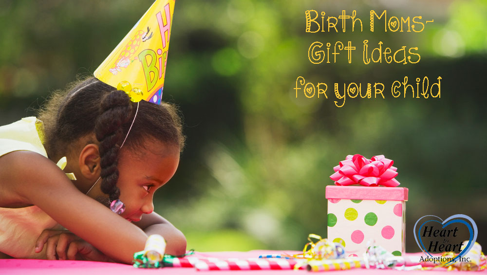 Birth Mothers - Gift Ideas for your child